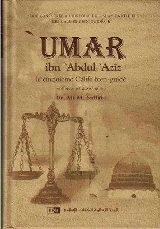 'Umar ibn 'Abdul-'Azîz : Le cinquième Calife bien-guidé, de Dr Ali M. Sallâbi-0
