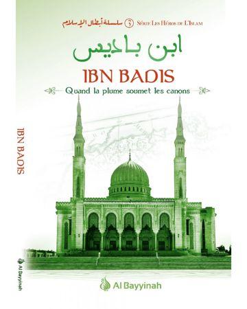 Ibn Badis - Quand la plume soumet les canons - Héros de l'Islam (3)-0