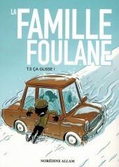 La Famille Foulane (Tome5) : Ça Glisse-0
