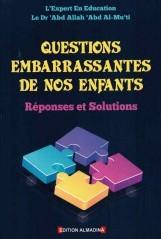 Questions embarrassantes de nos enfants : Réponses et Solutions, de Dr 'Abd Allah 'Abd Al-Mu'ti-0