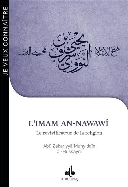 Je veux connaître l´Imam An-Nawawî : Le revivificateur de la religion-0