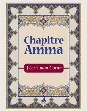 J´écris mon Coran - Chapitre Amma - Arabe Français-0