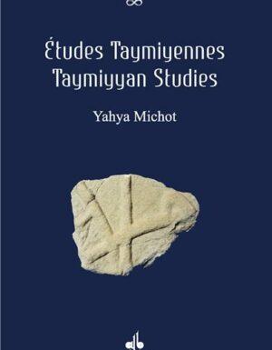 Etudes Taymiyennes - Taymiyen studies (Français - Anglais)-0
