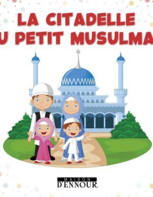La citadelle du petit musulman-0