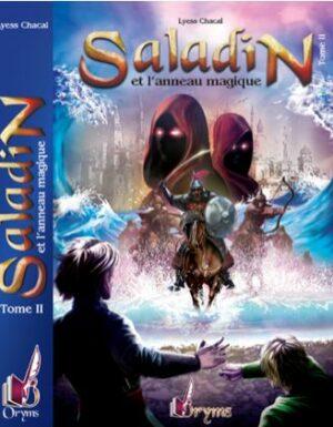 Saladin et l'Anneau Magique – Tome 2 – Remonter le Temps, rencontrer l'Histoire