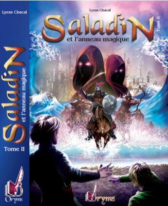 Saladin et l'Anneau Magique - Tome 2 - Remonter le Temps, rencontrer l'Histoire -0