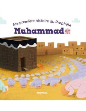 Ma première histoire du Prophète Muhammad – Osratouna