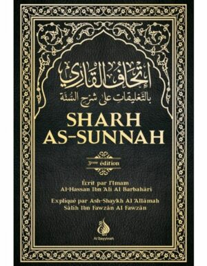 sharh-as-sunnah-l-explication-de-la-sunnah-al-bayyinah