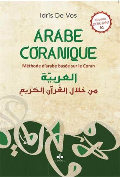 arabe Coranique - Méthode d´arabe centrée sur le Coran