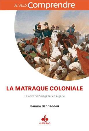 Comprendre-la-matraque-coloniale-le-code-de-l-indigenat-en-algerie