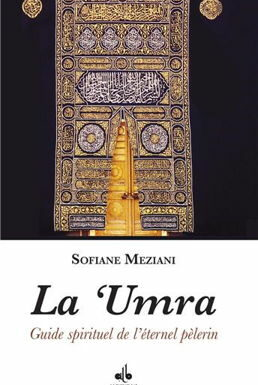umra-guide-spirituel-de-l-eternel-pelerin
