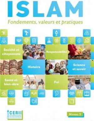Islam Fondements, valeurs et pratiques - Manuel de l´élève - Niveau : 3