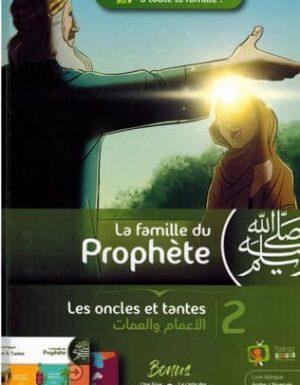 La Famille du Prophète – Tome 2 – Les Oncles et Tantes – MadrassAnimée