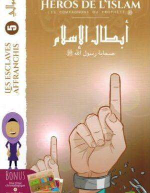 Héros de l'islam – Les esclaves affranchis – Édition La madrass'animée