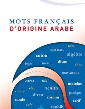 Mots Français d'origine arabe BOUTAMMINA, NAS. E.