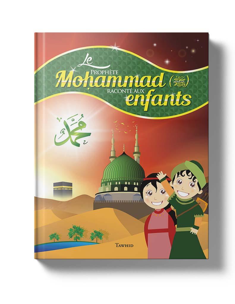 Le Prophète Mohammad expliqué aux enfants