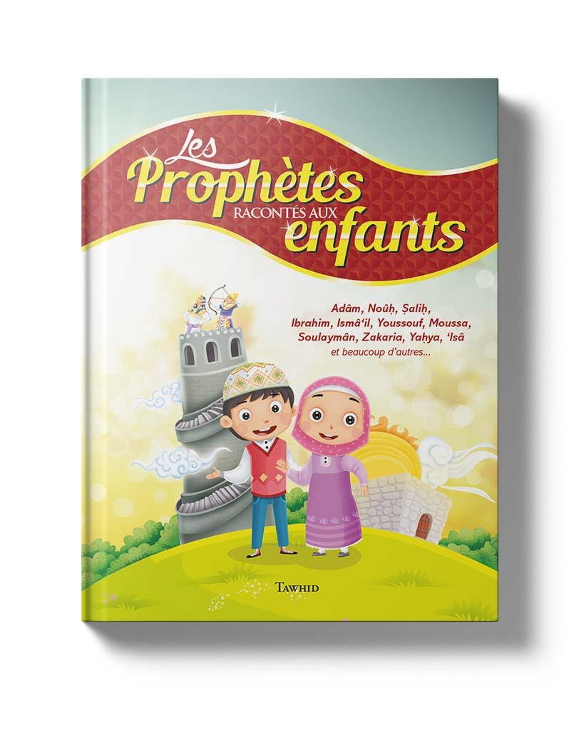les prophètes raconté aux enfants