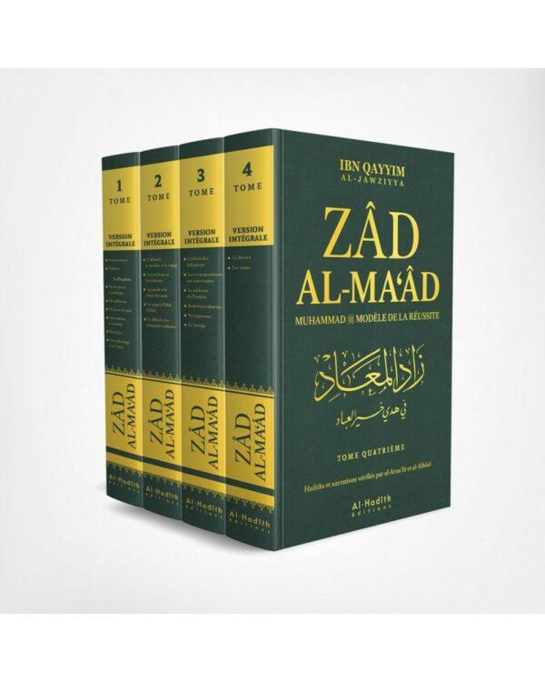 ZAD AL-MA'ÂD - VERSION INTÉGRALE - MUHAMMAD MODÈLE DE RÉUSSITE - IBN QAYYIM AL-JAWZIYYA