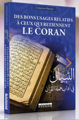 Des bons usages relatifs à ceux qui retiennent le Coran