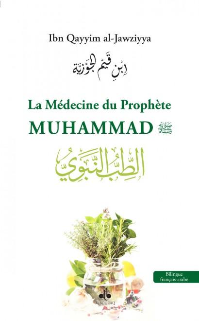 La Médecine Du Prophète Muhammad