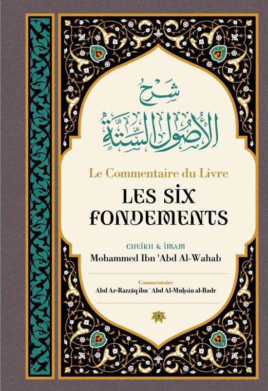 Le Commentaire Du Livre Les Six Fondements