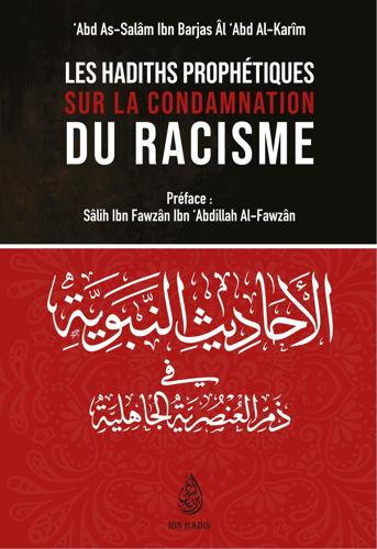 Les Hadiths Prophétiques Sur La Condamnation Du Racisme