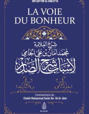 La Voie Du Bonheur, D'Ibn Qayyim Al-Jawziyya,
