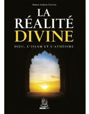 LA RÉALITÉ DIVINE - HAMZA ANDREAS TZORZIS - MUSLIMCITY