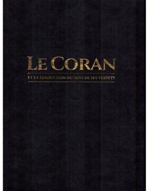 Le CORAN Et La Traduction Du Sens De Ses Versets (Arabe-Français), Éditions Tawbah