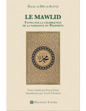 Le Mawlid. Fatwa sur la célébration de la naissance du Prophète