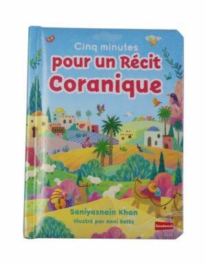 Cinq minutes pour un récit coranique (Livre avec pages cartonnées) - Goodword