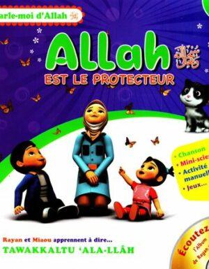 Allah Est Le Protecteur, Série Parle Moi D'Allah