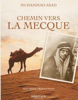 CHEMIN VERS LA MECQUE-MUHAMMAD ASAD EDITIONS HÉRITAGE